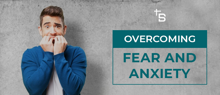 Overcoming-Fear-and-Anxiety