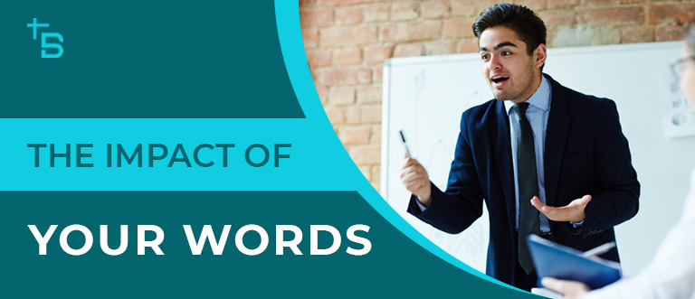 The-Impact-of-Your-Words
